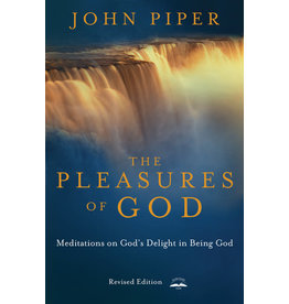 Piper The Pleasures of God