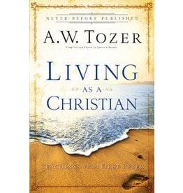Tozer Living as a Christian
