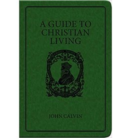 Calvin A Guide to Christian Living, Leather