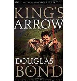Bond Kings Arrow - Crown & Covenant Trilogy - Book 2