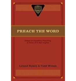 Ryken Preach the Word