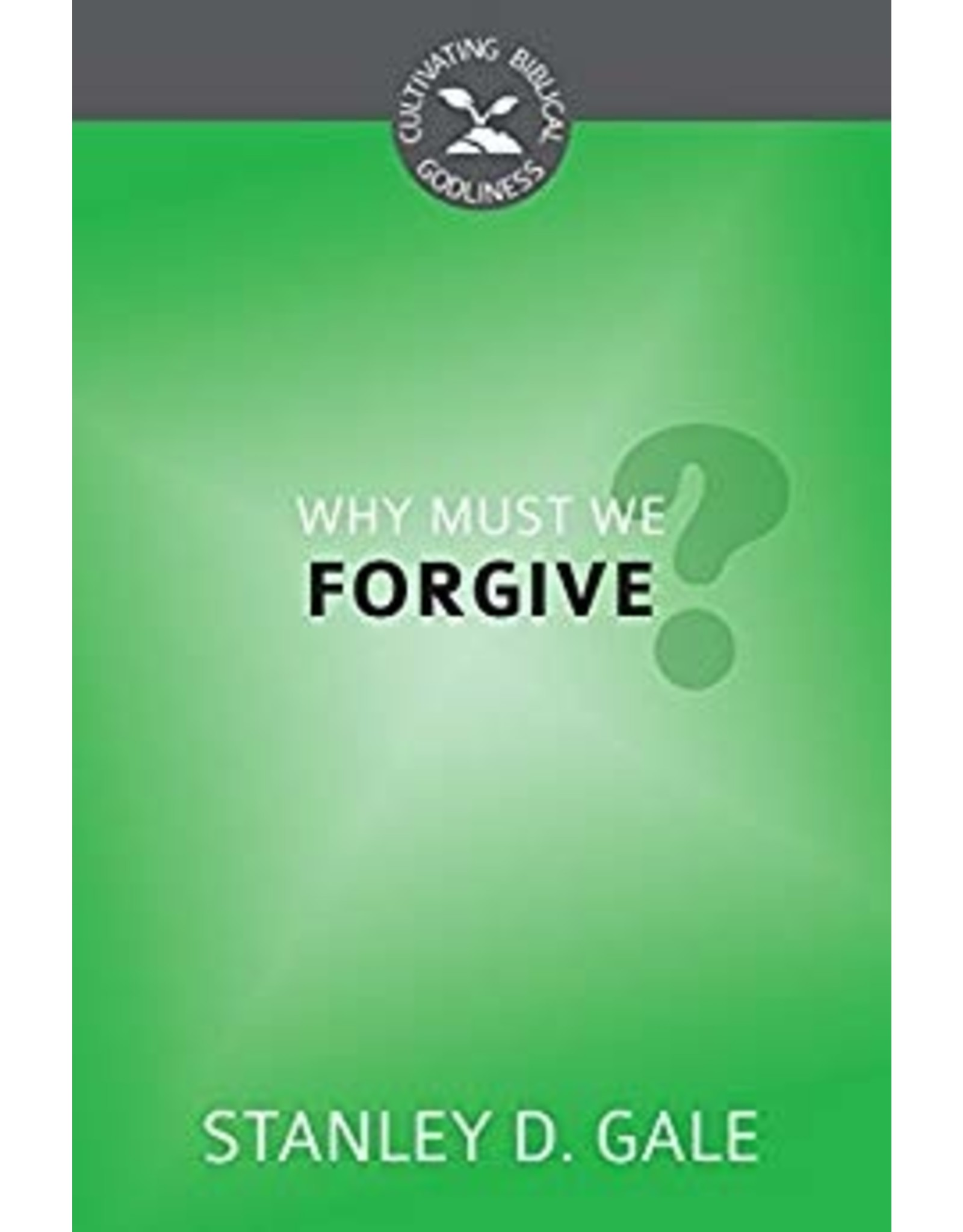 Gal Why Must We Forgive