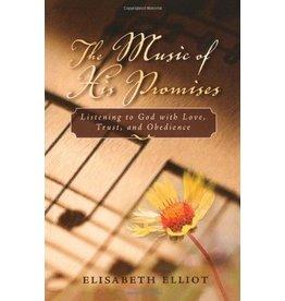 Elliot The Music of His Promises