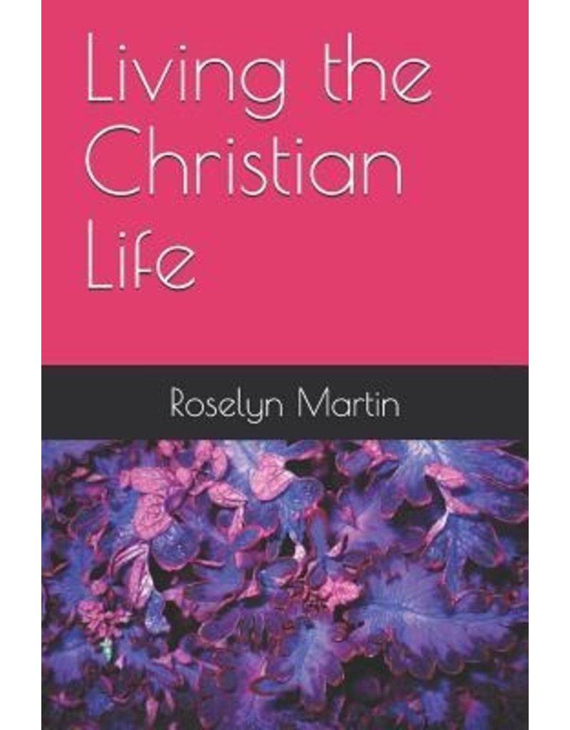 Martin Living the Christian Life