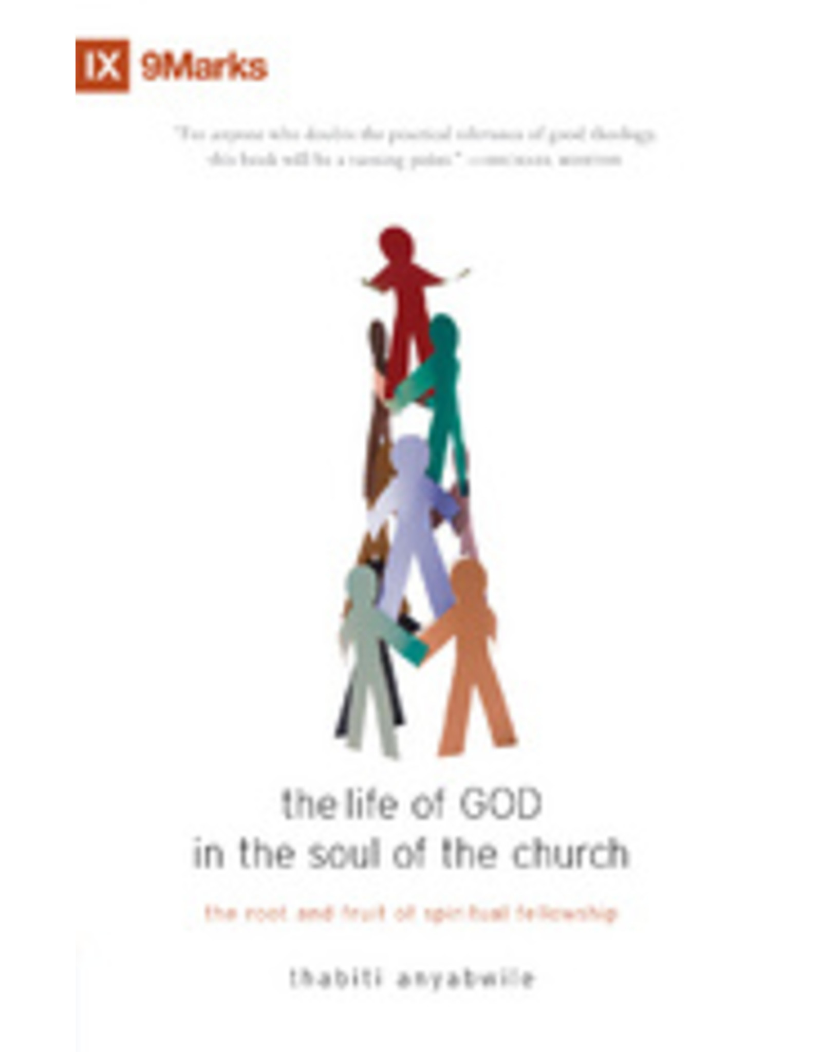 Anyabwile Life of God in the soul of the church, The