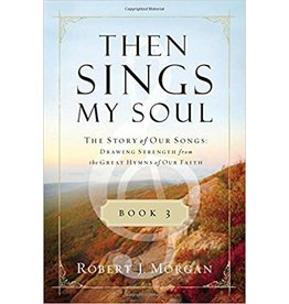 Morgan Then Sings My Soul Book 3