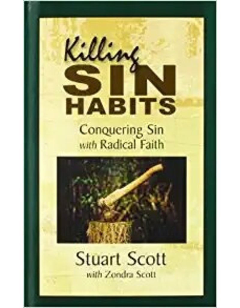 Scott Killing Sin Habits