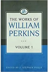 Perkins Works of William Perkins, Vol 1
