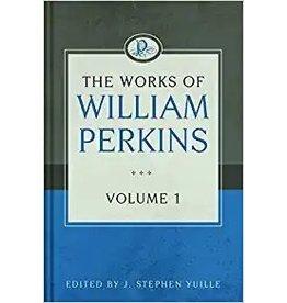 Perkins Works of William Perkins, Vol 1