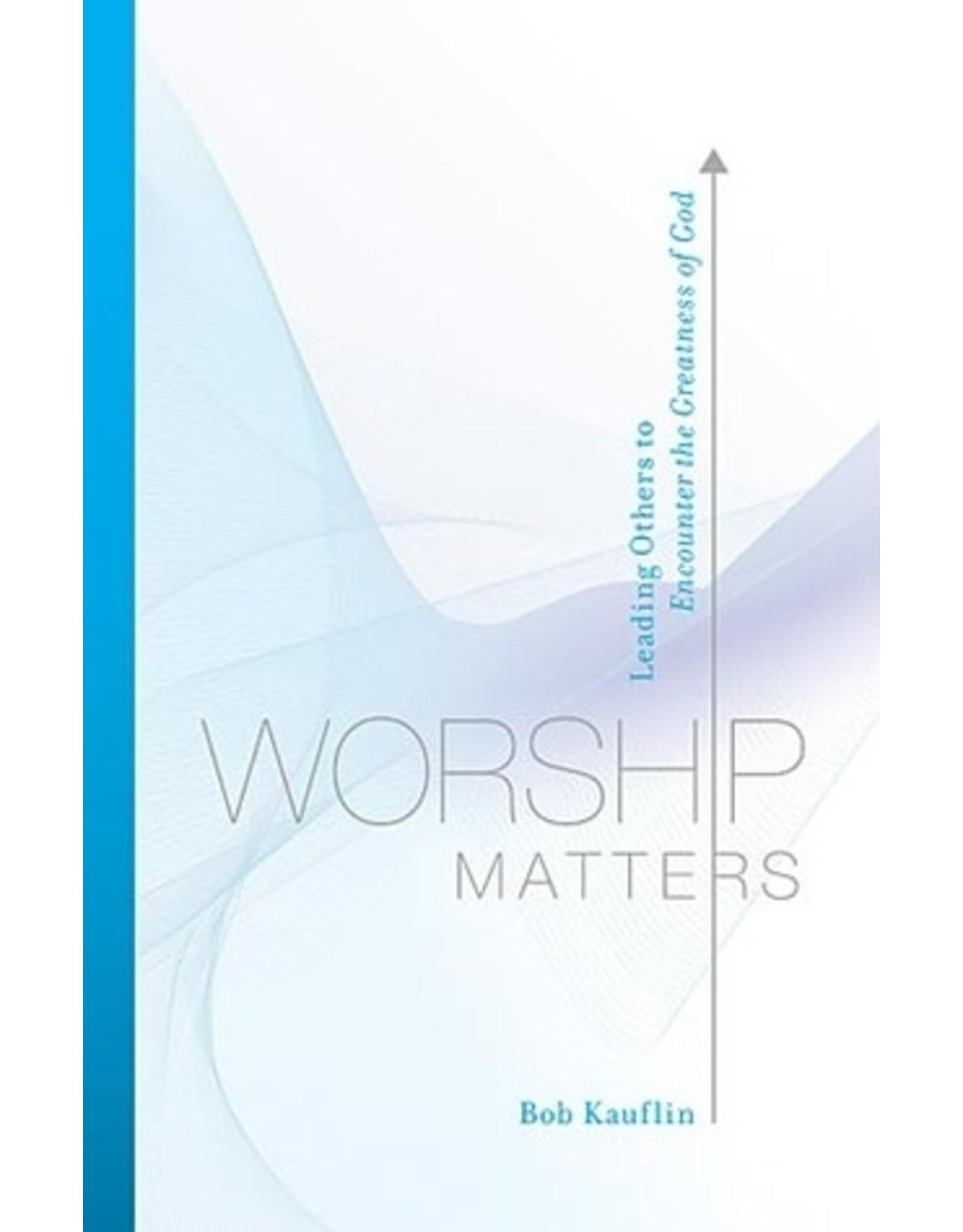 Kauflin Worship Matters