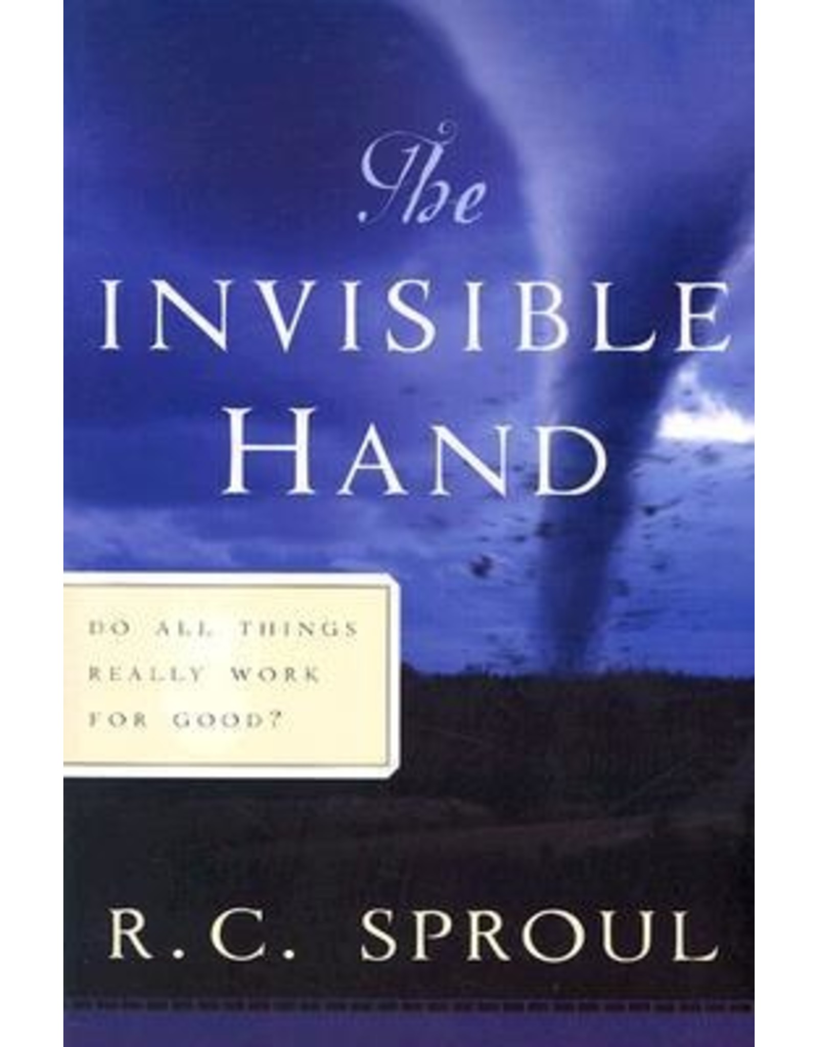 Sproul The Invisible Hand
