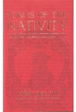 Calvin Songs of the Nativity