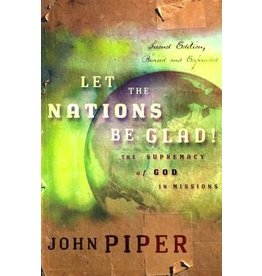 Piper Let the Nations be Glad