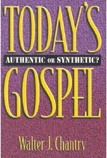 Chantry Today's Gospel Authentic or Synthetic?