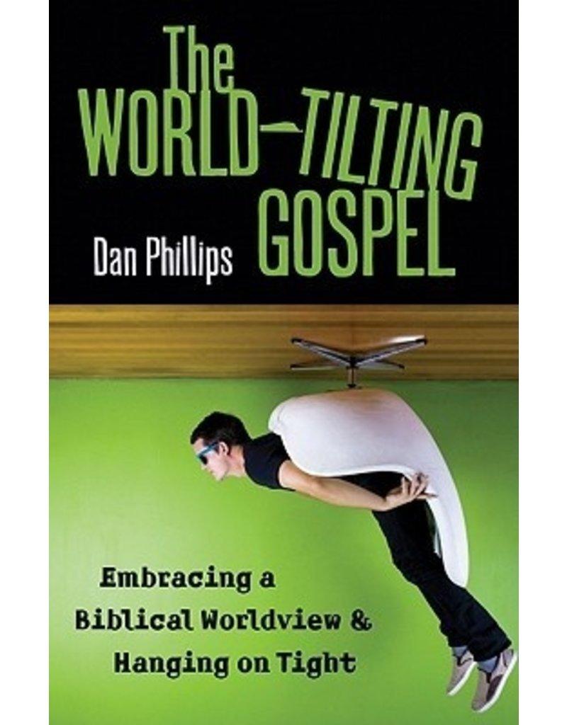 Phillips World-Tilting Gospel, The