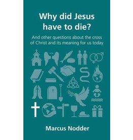 Nodder Why did Jesus Have to Die?
