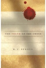 Sproul The Truth of the Cross
