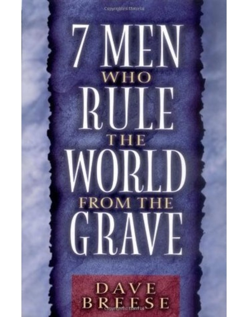 Breese Seven Men Who Rule the World From the Grave
