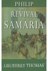 Thomas Philip and the Revival in Samaria