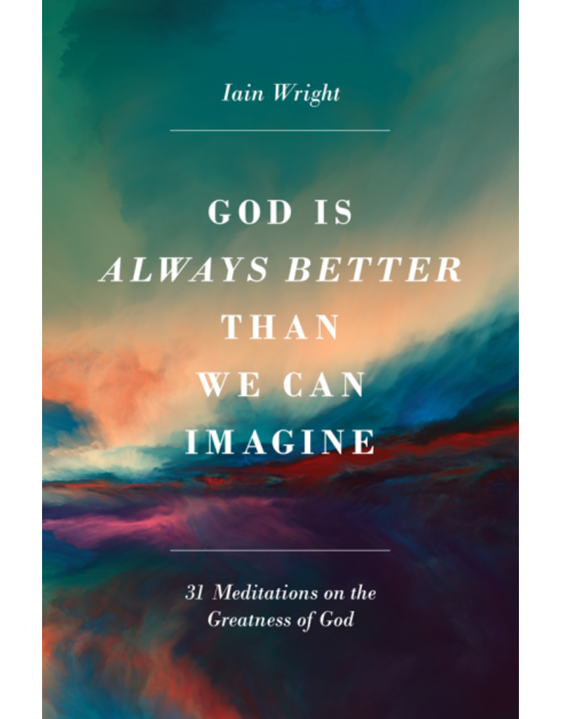 Wright God is Always Better Than We Can Imagine