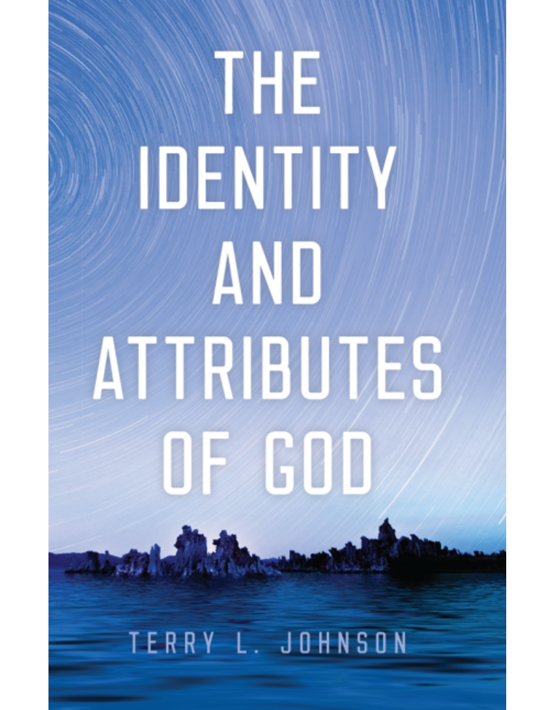 Johnson The Identity and Attributes of God