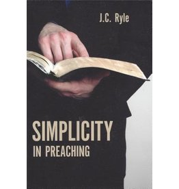 Ryle Simplicity in Preaching