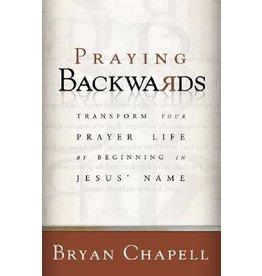 Chappell Praying Backwards