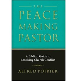 Poirier The Peace Making Pastor
