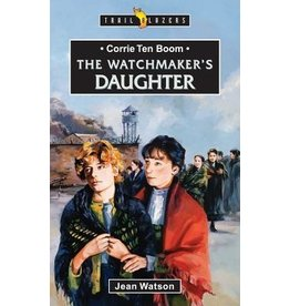Watson The Watchmakers Daughter - Corrie ten Boom