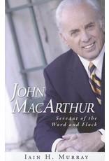 Murray John MacArthur Servant of the Word and Flock