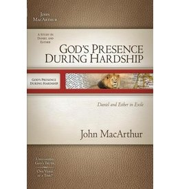 MacArthur MacArthur Bible Study God's Presence During Hardship