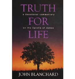 Blanchard Truth For Life: A Devotional Commentary on James