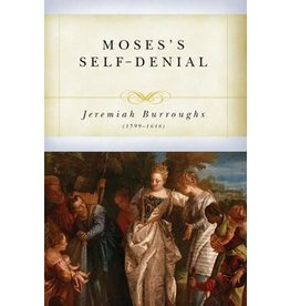 Burroughs Moses' Self Denial