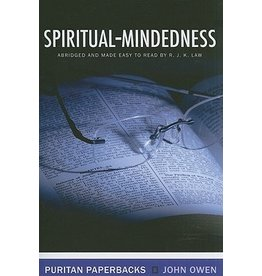 Owen Spiritual Mindedness(Puritan Paperbacks)