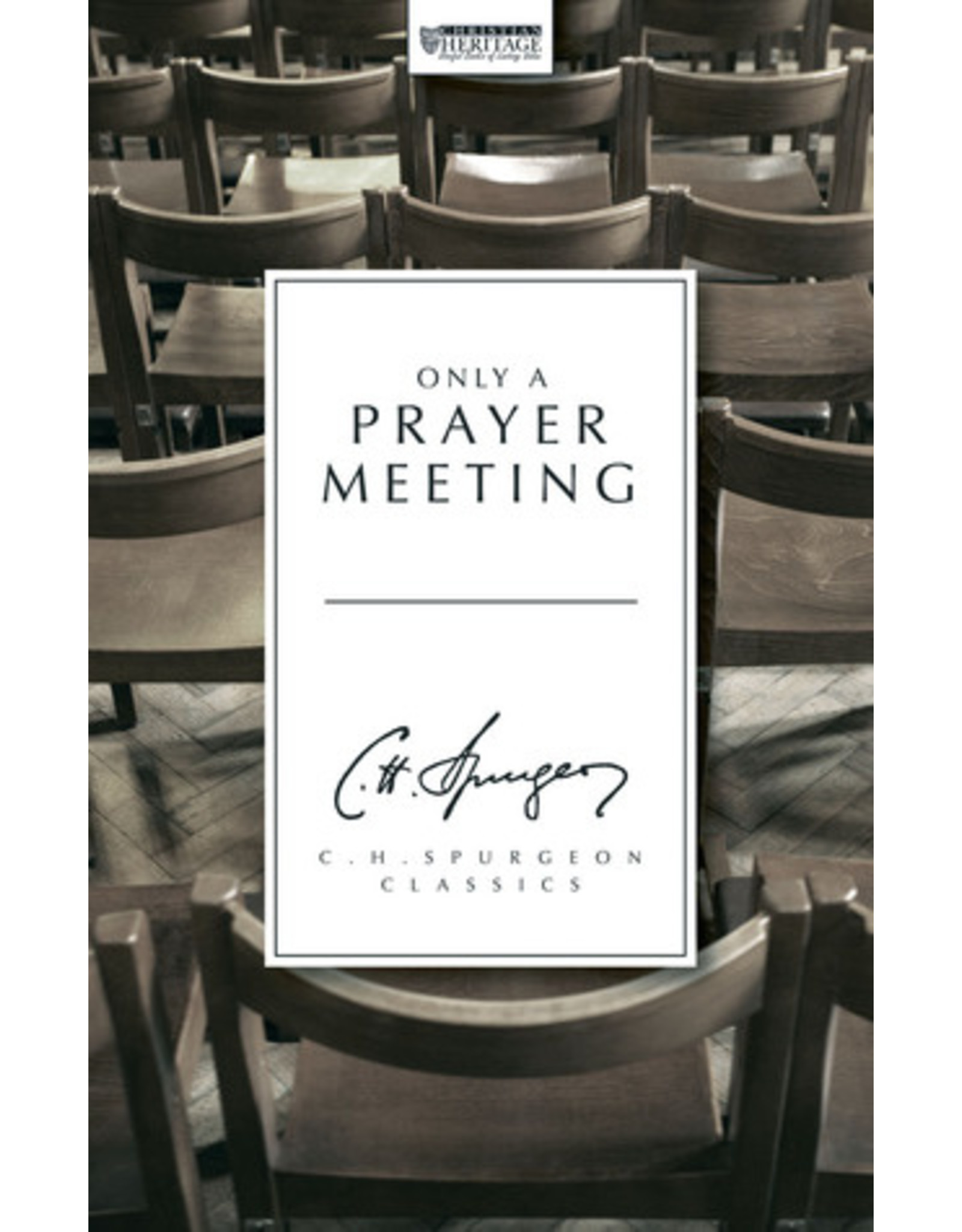 Spurgeon Only A Prayer Meeting
