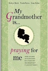 March My Grandmother Is Praying For Me