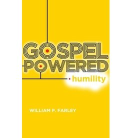 Farley Gospel Powered Humility
