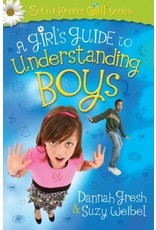 Gresh A Girl's Guide to Understanding Boys