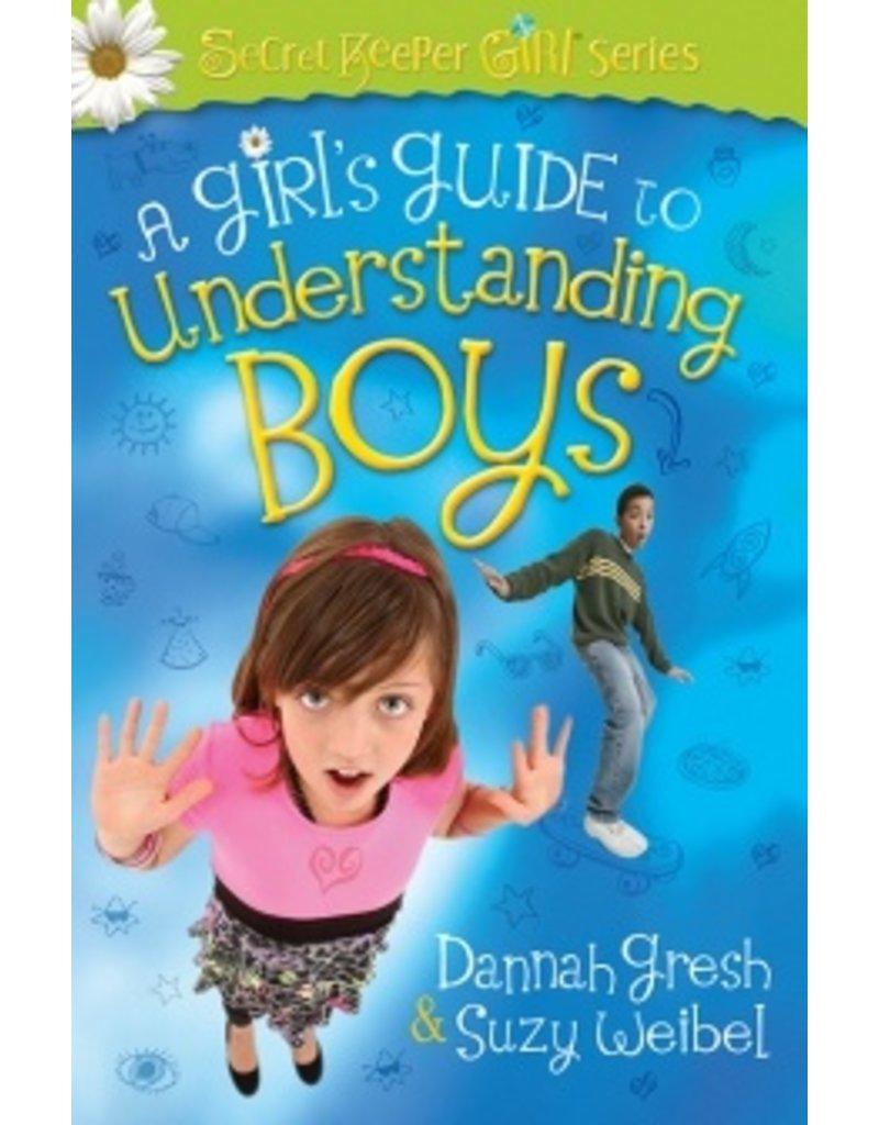 Gresh A Girl's Guide to Understanding Boys