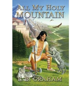 Graham All My Holy Mountain