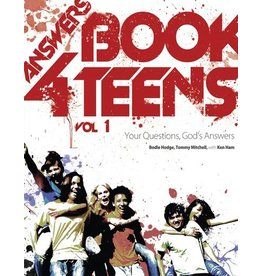 Bodie Hodge, Tommy Mitchell Ken Ham Answers Book for Teens Vol 1