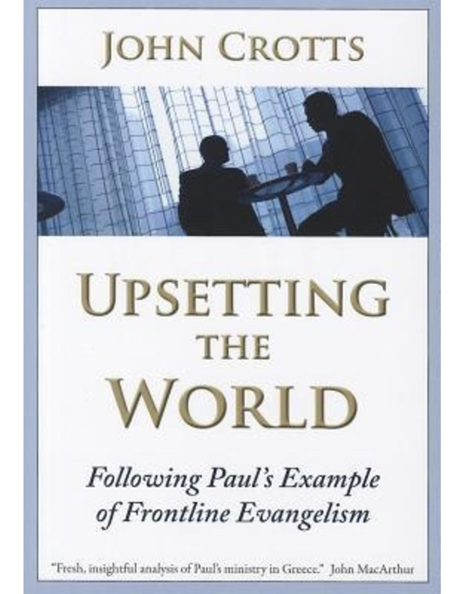 Crotts Upsetting the World