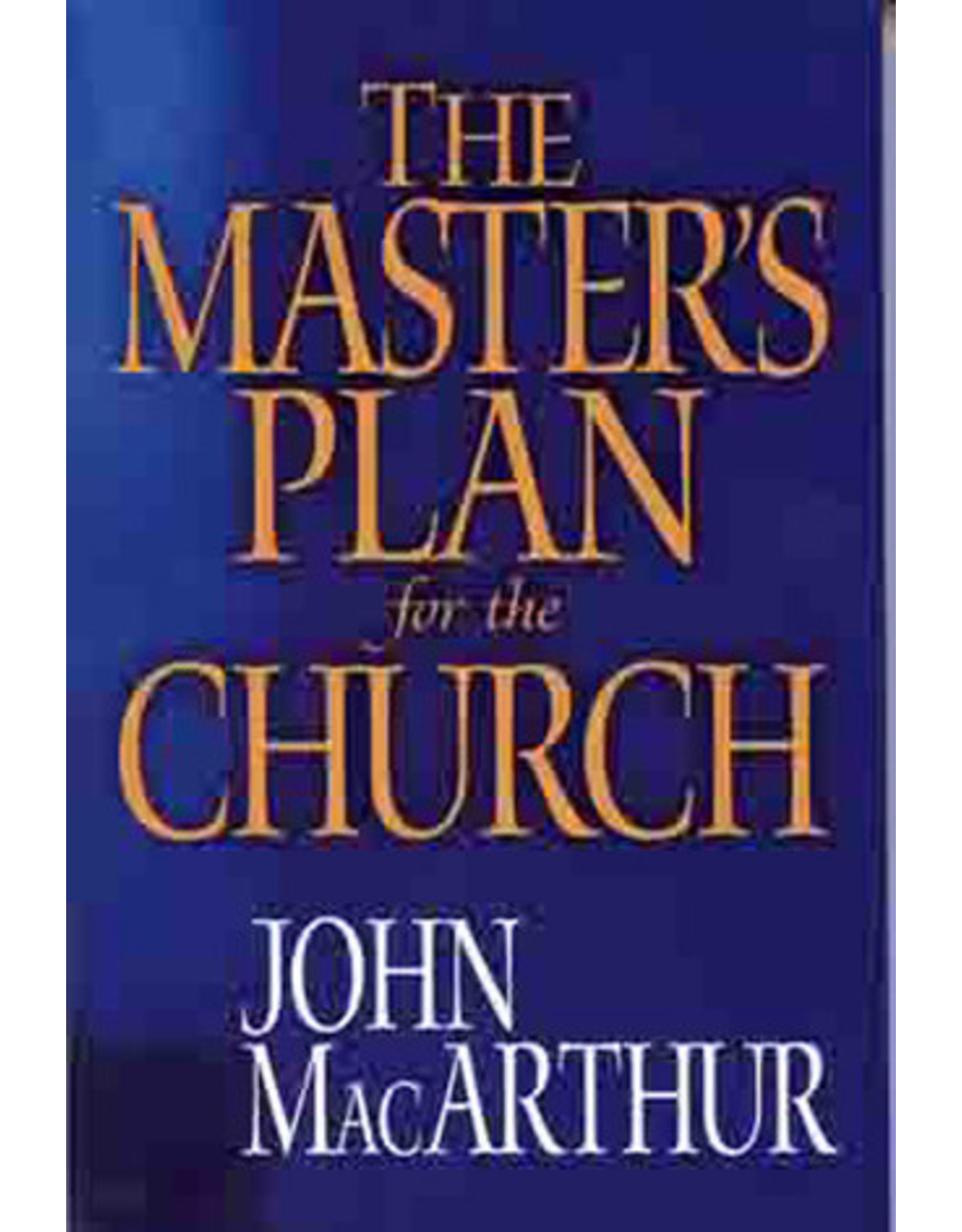 MacArthur Masters Plan for the Church