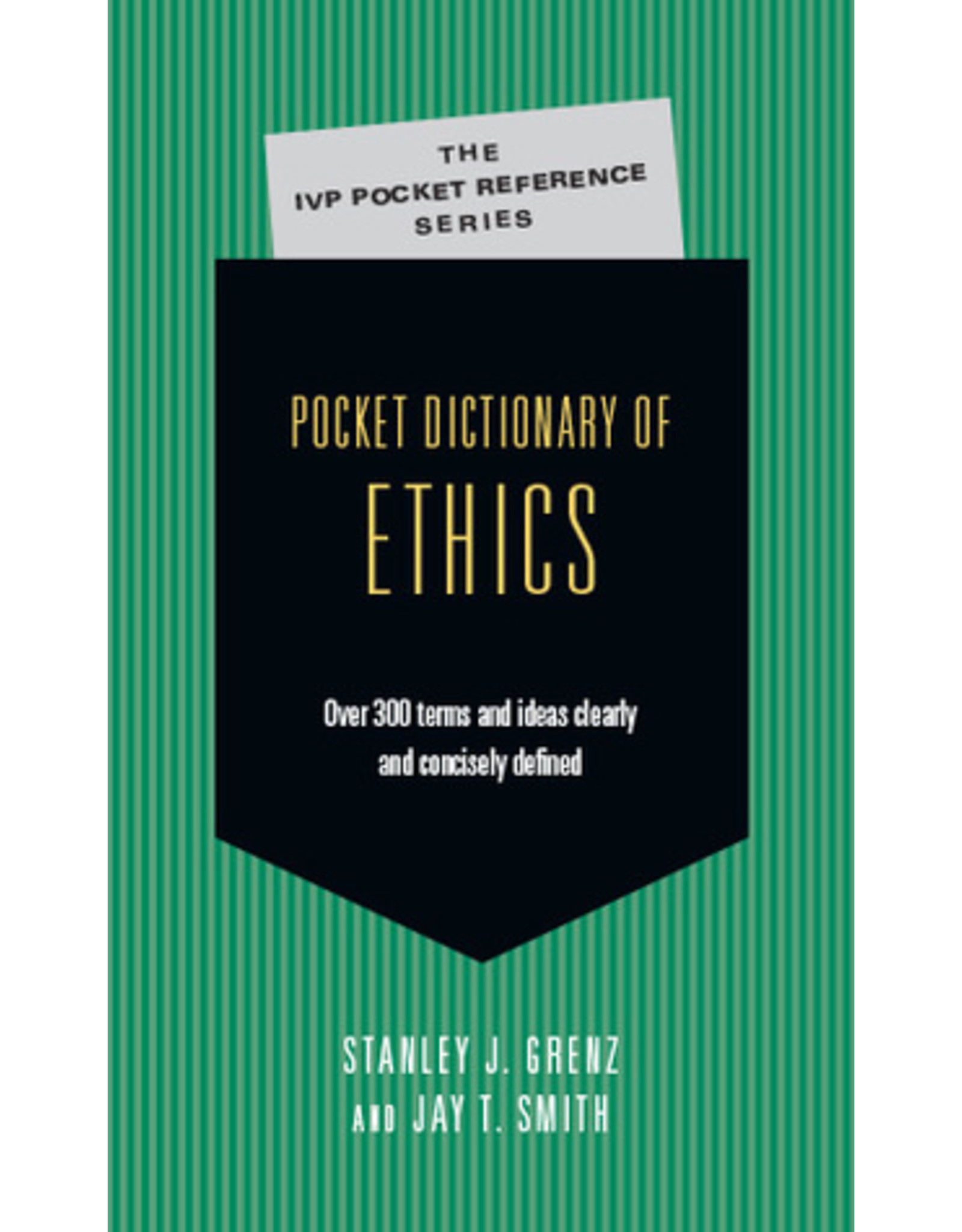 Grenz Pocket Dictionary of Ethics