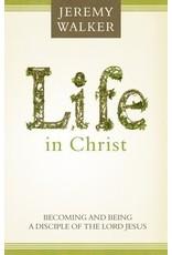 Walker Life In Christ