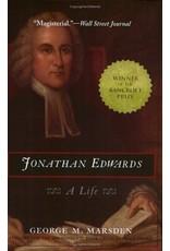 Marsden Jonathan Edwards  A Life