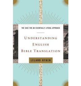 Ryken Understanding English Bible Translation