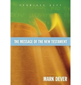 Dever The Message of the New Testament