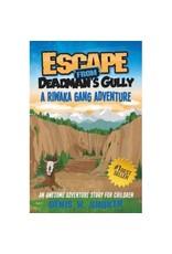 Denis Shuker Escape From Deadman's Gully - A Riwaka Gang Adventure