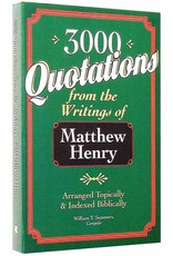 William Summers 3000 Quotations from the Writings of Matthew Henry